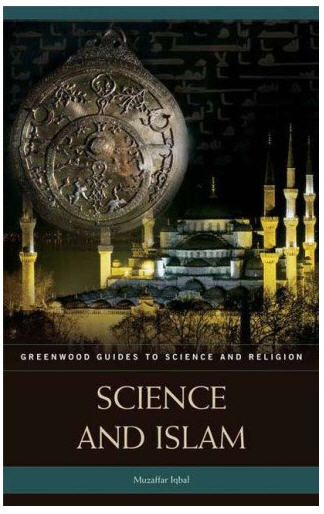 Science and Islam,  Muzaffar Iqbal
